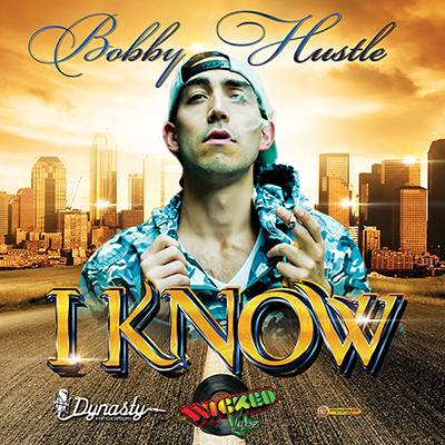 Bobby Hustle I Know Album Single Cover Design