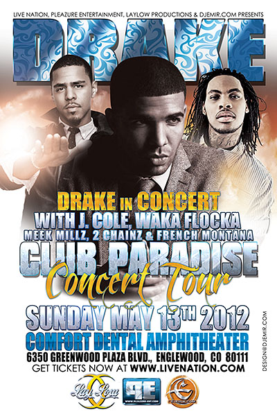 Drake Club Paradise Tour Featuring Waka Flocka, J. Cole, 2 Chainz, Meek Mill and French Montana