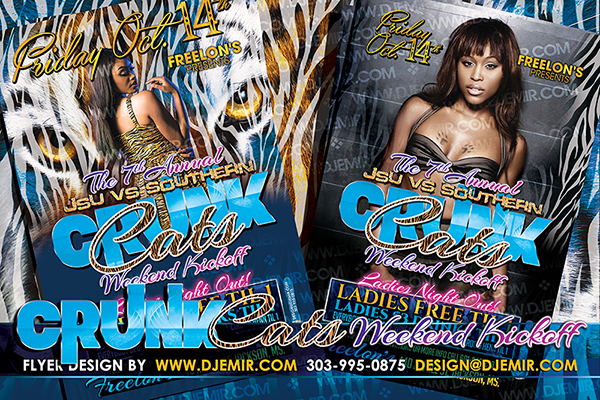 Crunk Cats JSU vs Southern Weekend Kick Off Party Flyer Design