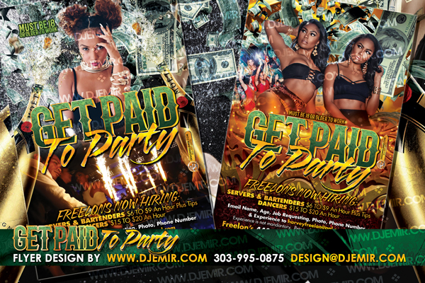Get Paid To Party Hiring Event Flyer design