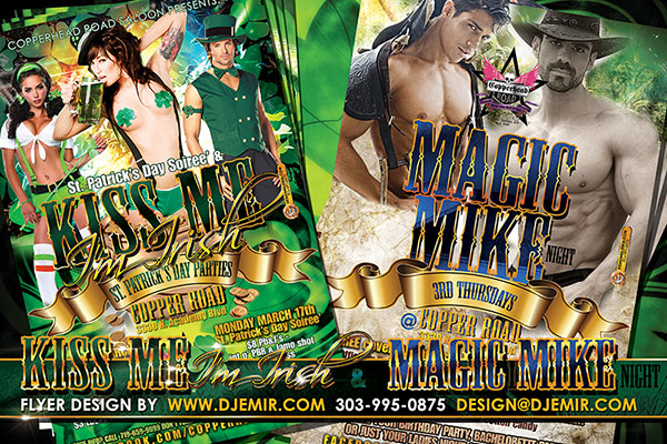 Kiss Me I'm Irish St. Patrick's Day Flyer Design and Magic Mike Night Flyer