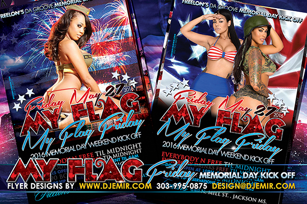 My Flag Friday Memorial Day Weekend 2016 Kick Off Party Flyer Design