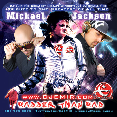 DJ Emir Michael Jackson Badder Than Bad the Ultimate Michael Jackson Mixtape CD