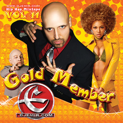 DJ Emir Austin Powers Gold Member Mixtape Front Cover 4x4