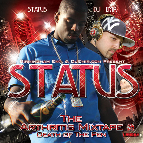 Status Arthritis Mixtape CD mixed and Hosted By DJ Emir (Mixtape Cover Front)