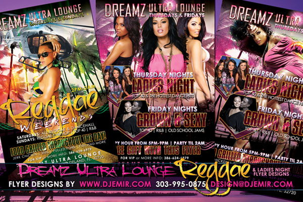 Amazing Flyer DesignsDreamz Ultra Lounge Reggae Night Ladies Night and Grown and Sexy Flyer Design