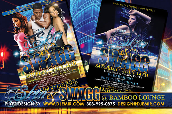 Amazing Flyer Designs Teen Skin and Swagg Extreme Party at Bamboo Lounge Florida