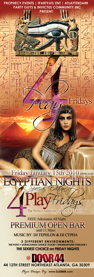 Flyer Design for 4Play Fridays Egyptian Nights edition celebrating Delta Sororities