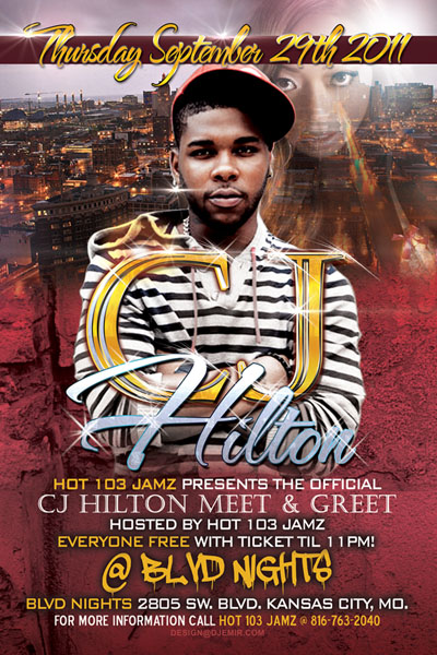 Flyer Design for CJ Hilton Meet and Greet Party at BLVD Nights Kansas City MO