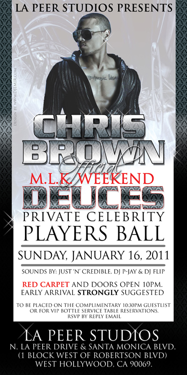 Flyer Design Chris Brown Deuces Celebrity MLK Weekend Party at LA Peer Studios