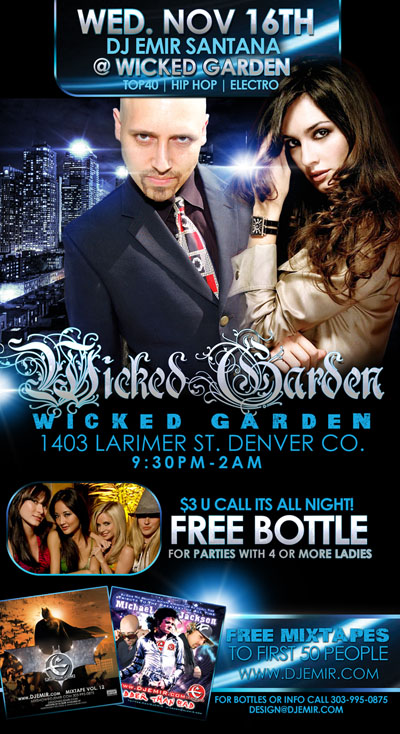 DJ Emir Special Event at Wicked Garden Wednesday Nov 16th 2011