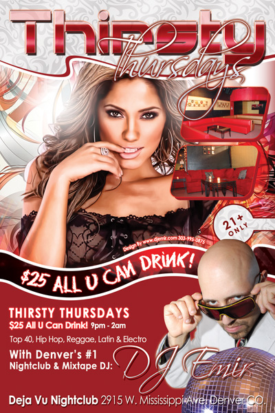 Thirsty Thursdays w DJ Emir at Deja Vu Nightclub