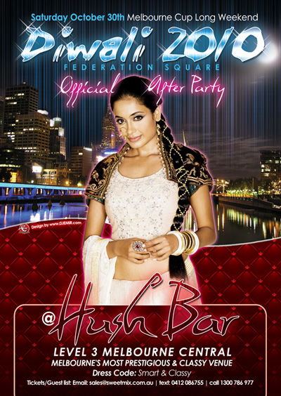 Flyer Design Diwali 2010 Federation Square Official After Party at Hush Bar Melbourne Australia