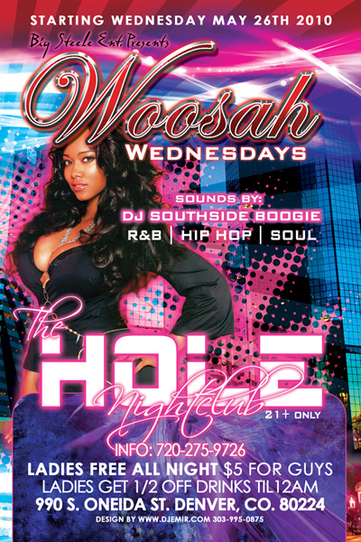 Hole Nightclub Flyer Design for Woosah Wednesdays