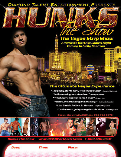 Hunks The Show Traveling las Vegas All Male Revue Show Flyer design