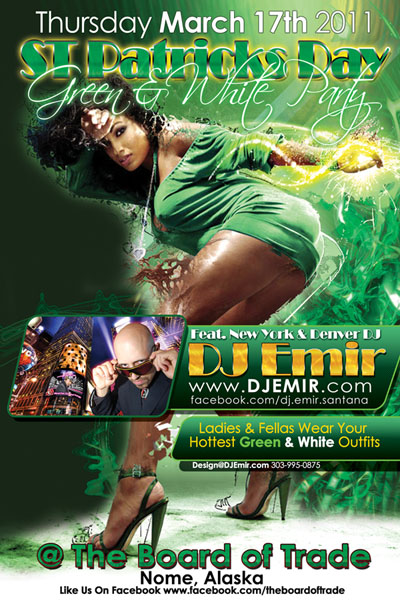 St patricks day Party in Nome Alaska featuring DJ Emir