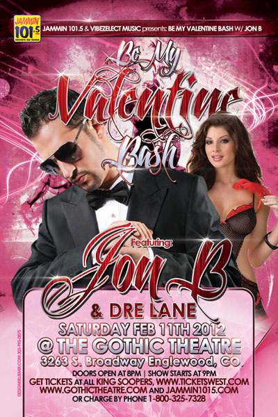 Jon B My Valentine Flyer Design Denver Colorado