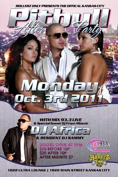 Pitbull Concert After Party Flyer and Poster Design back Kansas City MO
