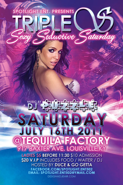 Flyer Design for Triple S Sexy Seductive Saturdays at Tequilla Factory Louisville, KY