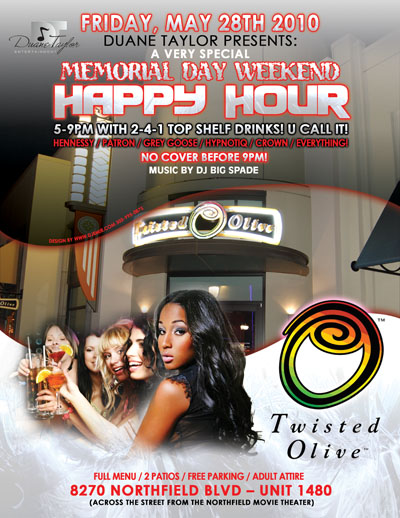 Twisted Olive Memorial Day Weekend Happy Hour party Flyer design for Duane Taylor