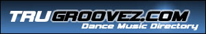 TruGroovez Dance Directory- Music Dance Sites, DJs, Producers, Records and more