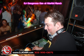 DJ Dangerous Dan at Martini Ranch