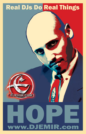 DJ Emir Barack Obama Hope Poster Collectors Item